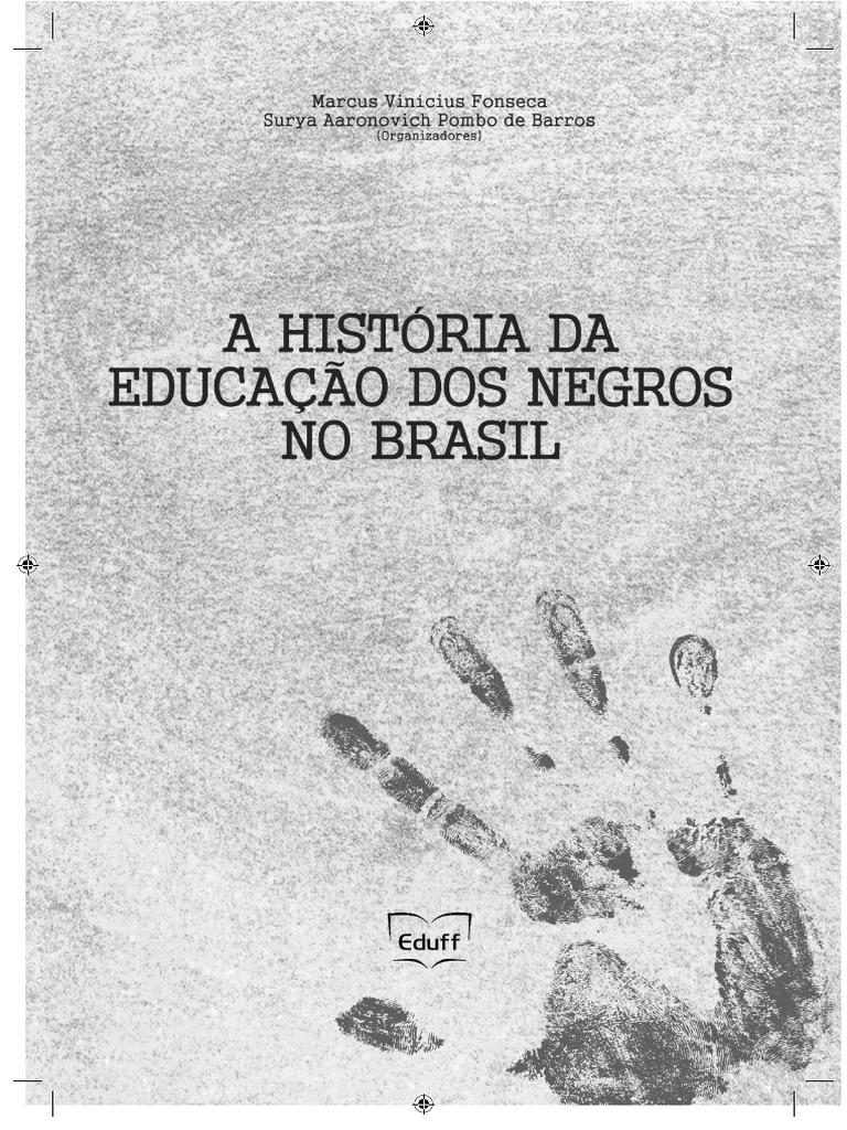 f10b7fca7391c A Historia dos negros na educao no Brasil .pdf