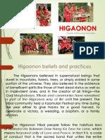 HIGAONON_Beliefs and Practices