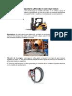 Equipo y Maquinaria Utilizada en Construcciones