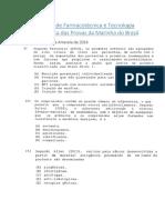 Exercícios de Farmacotécnica e Tecnologia Farmacêutica Das Provas Da Marinha Do Brasil