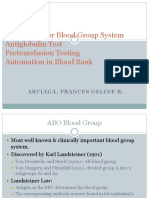 ABO, Rh, Minor Blood Grps; AHG Test; Pretransfusion Test; Automation in BB