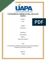 La Comunicación, Los Medios de Comunicación y Recursos Didácticos Utilizados en La Educación a Distancia, Tarea VI,