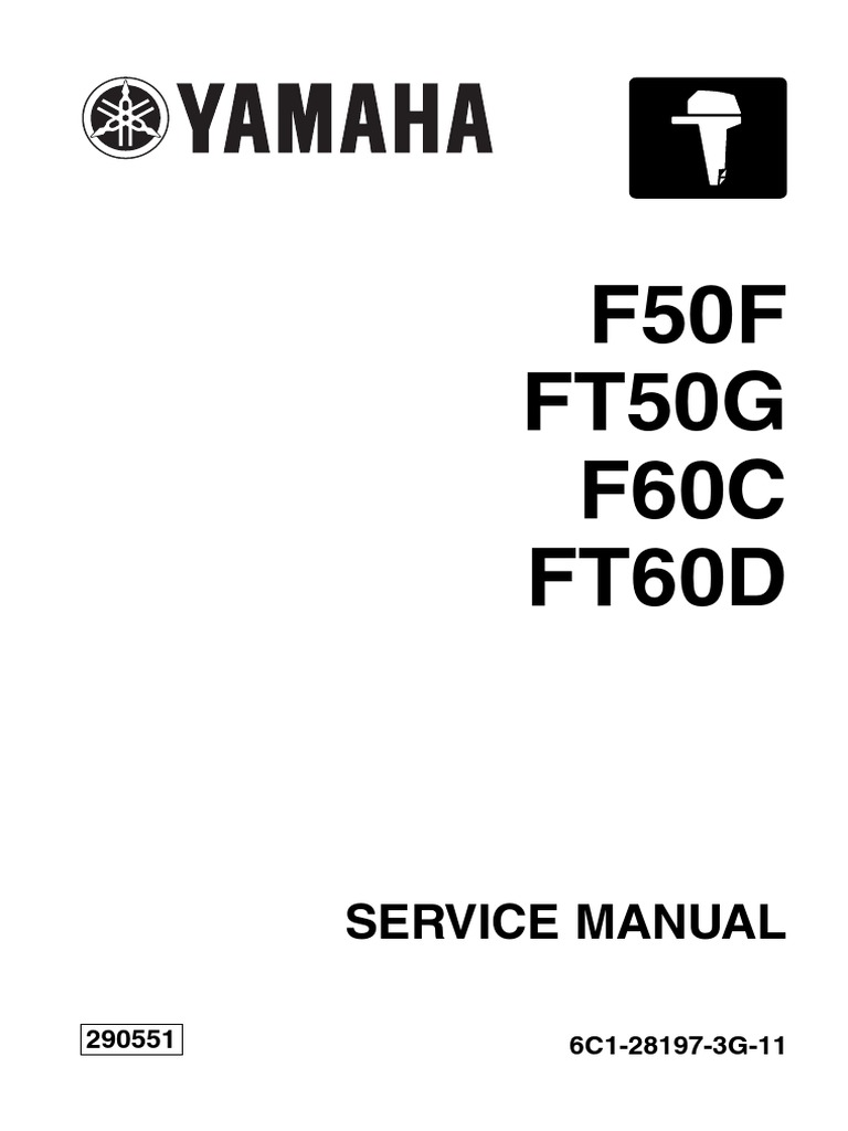 yamaha outboard f60ceht service repair manual sn1000001 pdf fuel rh scribd com 2006 Yamaha G22E Service Manual 2003 Yamaha 650 V Star Service Manuals