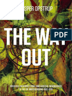 The Way Out. Invisible Insurrections and Radical Imaginaries in the UK Underground 1961-1991