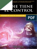 NADIE TIENE EL CONTROL (Antología de ciencia ficción, fantasía y terror)