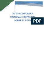 Crisis Economica Mundial e Impactos Sobre El Peru