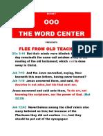 Flee From Old Teachings