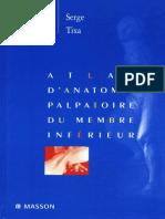 Atlas d'Anatomie Palpatoire Tome 2 Membre Inferieur