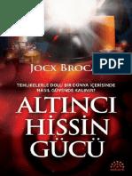 Altıncı Hissin Gücü-Jocx Brocas