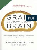 Perlmutter David - Zbożowa Głowa