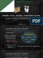 Educação Física, Racismo e Diversidade Cultural - UNOESTE.pptx