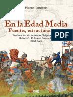 En La Edad Media. Fuentes, Estructuras, Crisis - Toubert, Pierre