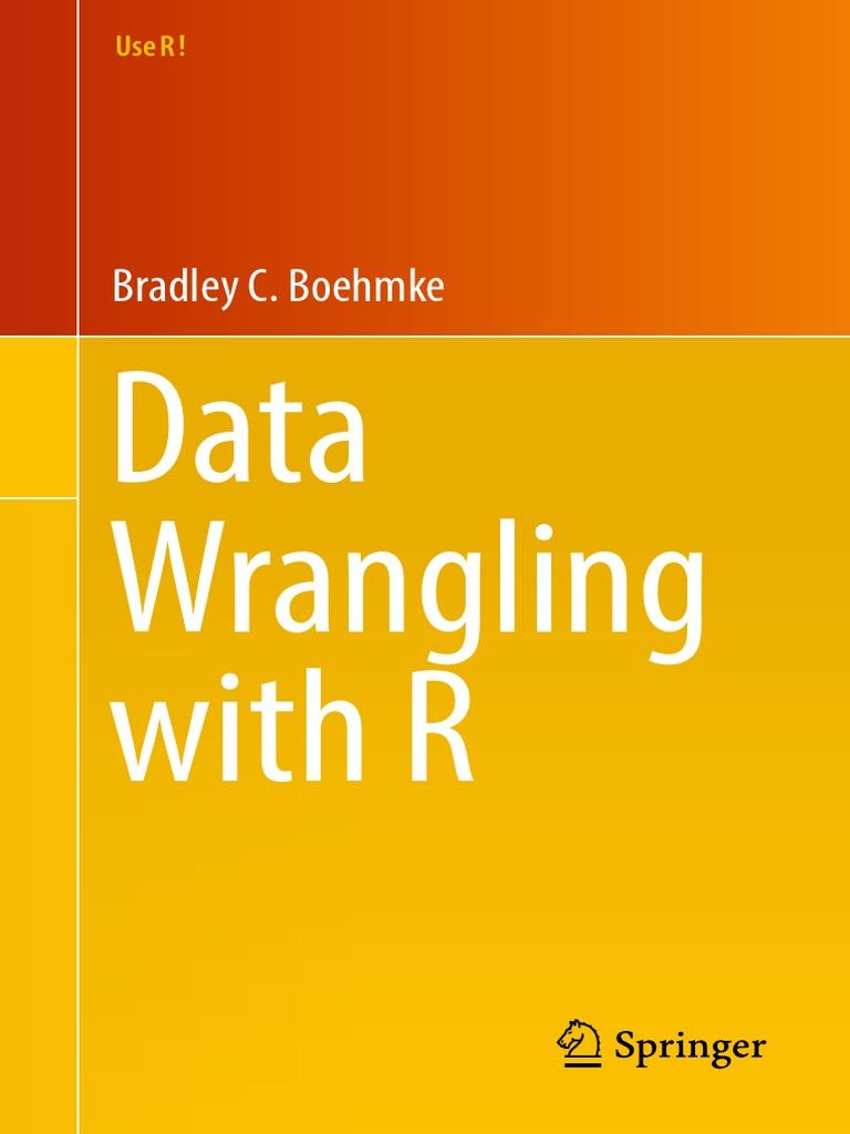 Data Wrangling With R | R (Programming Language) | Data Analysis