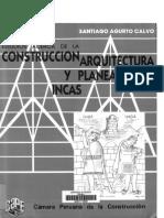 AGURTO CALVO, S. 1987. Estudios Acerca de La Construcción, Arquitectura y Planeamiento Incas
