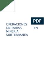 OPERACIONES UNITARIAS EN MINERÍA SUBTERRÁNEA