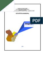 Braganca Dados Estatísticos 2012 Idesp