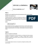 Constitución de La Empresa Cafe de Algarroba