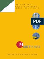 Cat METFORM_Perfis de Aço Formados a Frio Para Construções Industriais