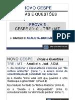 Aula 16 - Prova 5 - TRE-MT - Analista Judiciário - Administrativo