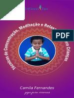 Técnicas de Concentração, Meditação e Yoga Para Crianças