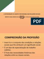 A INTERVENCAO DO AGENTE PROFISSIONAL NAS RELACOES SOCIAIS.pptx