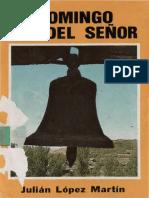 Julian Lopez Martín - El Domingo, Día del Señor