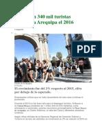 Un Millón 340 Mil Turistas Llegaron a Arequipa El 2016