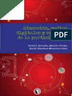Aranda - Educación, Medios Digitales y Cultura de La Participación