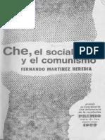 1989, Martínez Heredia, Fernando, Che, El Socialismo y El Comunismo, Casa de Las Américas, La Habana
