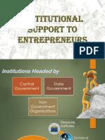Institutional Support for Entrepreneures