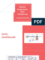 holistic assignment- ionic toothbrush