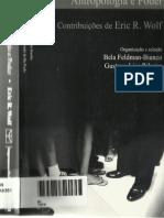 FELDMAN-BIANCO, Bela; RIBEIRO, Gustavo Lins. Contribuições de Eric R. Wolf