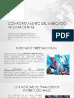 Presentacion Comportamiento Del Mercado Internacional