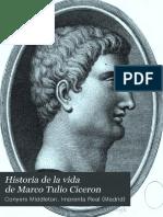 Historia de La Vida de Marco Tulio Ciceron
