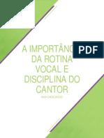 A Importãncia Da Rotina e Da Disciplina Do Cantor PDF