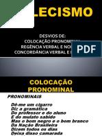 Solecismo Regencia Colocação Concordancia 4.Pptx