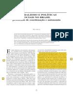 ARRETCHE, Marta. Federalismo e Políticas Sociais No Brasil