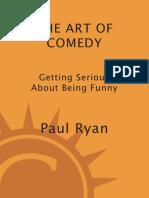 The Art of Comedy - Paul Ryan
