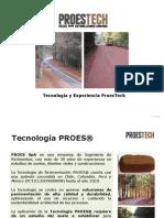 Tecnología y Experiencia ProesTech