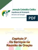 Capitulo 3 - Os Serviços Na Reunião de Oração