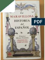 La Maravillosa Historia de La Lengua Esp