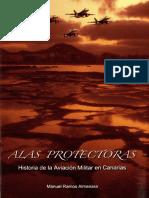Alas Protectoras Historia de La Aviacion Militar en Canarias