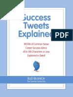 Success Tweets Explained