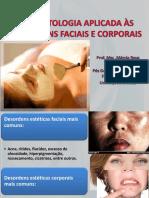 Cosmetologia Aplicada as Desordens Faciais e Corporais 1