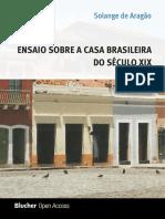 Ensaio sobre a casa brasileira do sec XIX.pdf