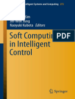 (Advances in Intelligent Systems and Computing 272) Sungshin Kim, Jin-Woo Jung, Naoyuki Kubota (Eds.)-Soft Computing in Intelligent Control-Springer International Publishing (2014)