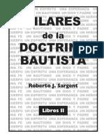 Pilares de la Doctrina Bautista Libro II - Roberto J. Sangert.pdf