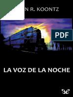 Koontz, Dean R. - La Voz de La Noche [19825] (r1.1)