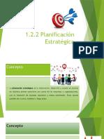 1.2.2 PLANIFICACIÓN ESTRATÉGICA.pptx