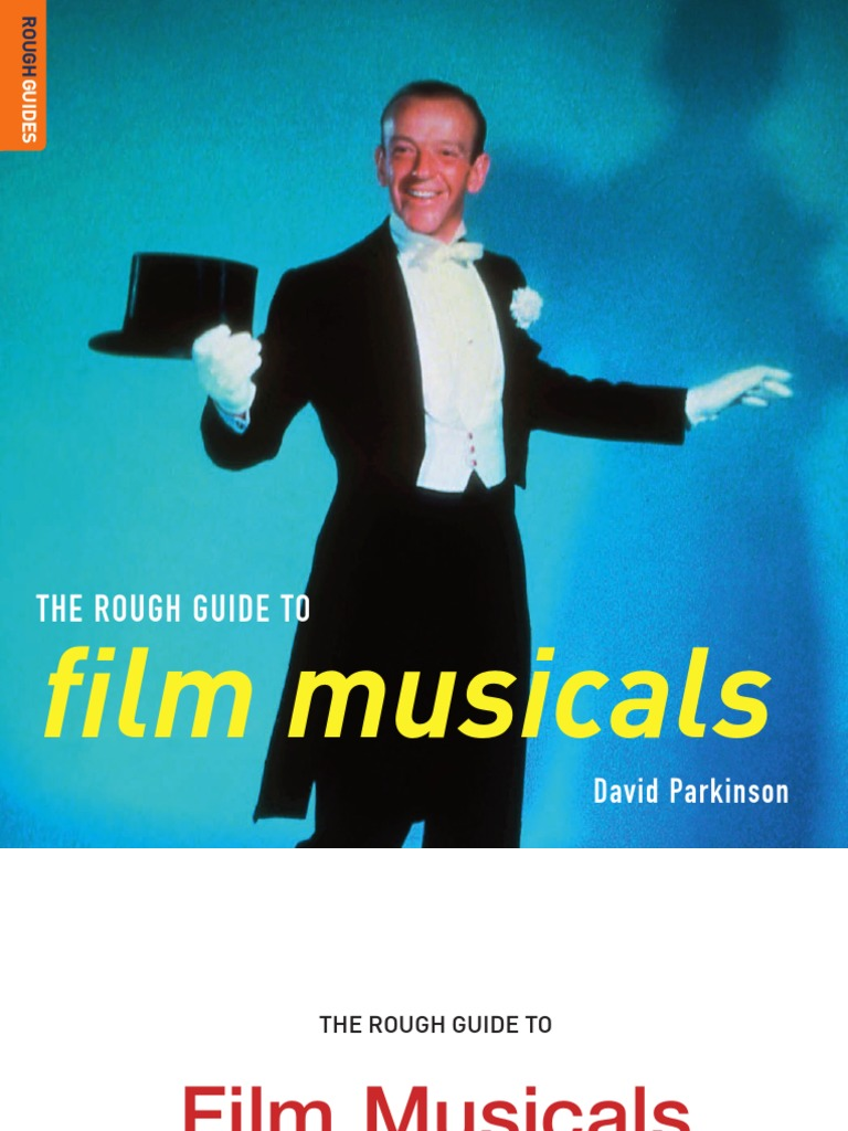 The Rough Guide To Film Musicals Minstrel Show Broadway Theatre